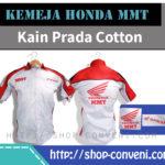 Kemeja Honda MMT - Kain Prada Cotton