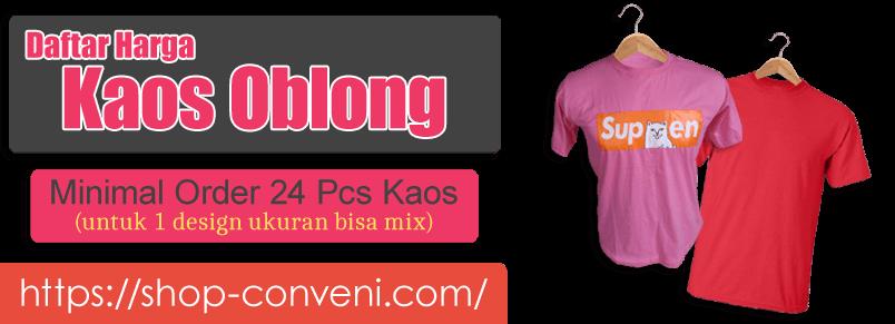 Daftar Harga Kaos Oblong dan Sablon, Daftar Harga Kaos Oblong, Daftar Harga Kaos Sablon